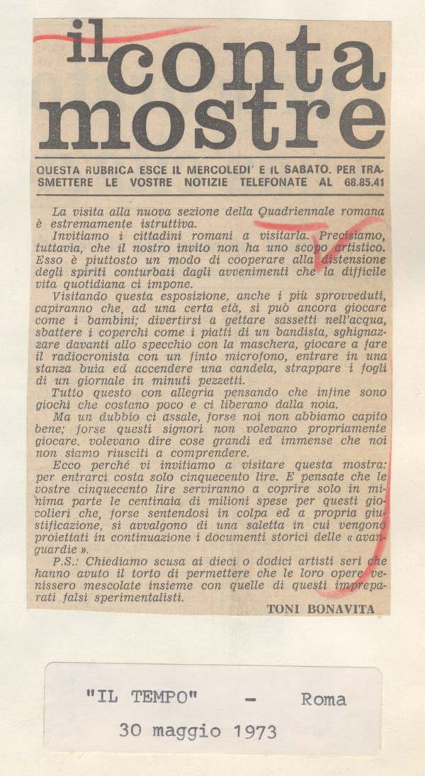 "Toni Bonavita, ""Il contamostre,"" Il Tempo, Rome, 30 May 1973. A short article that tears the show to shreds, ridiculing the experimentation of the exhibited works."